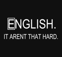 english it arent that hard. by quinncinati