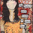 every breath by Giovanna Scott