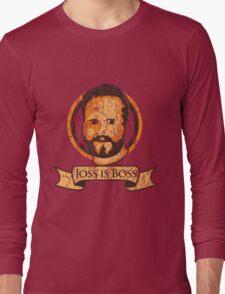 Joss Is Boss Long Sleeve T-Shirt