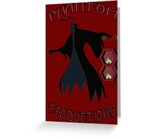 Phantom8 Productions Greeting Card