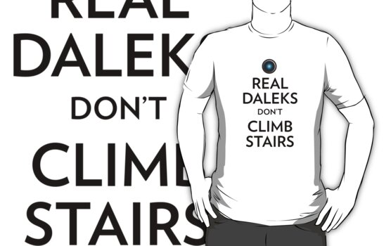 Real Daleks Don't Climb Stairs by fauxtauxgraphy