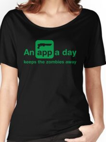 An app a day keeps the zombies away Women's Relaxed Fit T-Shirt
