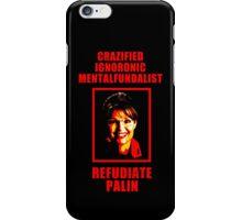 Refudiate Sarah Palin iPhone Case/Skin