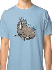 Goo Goo Ga Joob. Classic T-Shirt