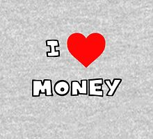 I Heart Money Unisex T-Shirt