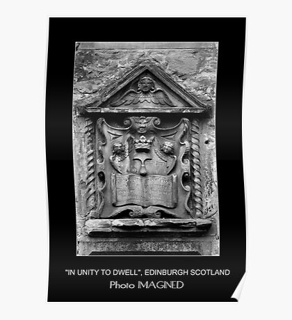 """IN UNITY TO DWELL"", EDINBURGH SCOTLAND Poster"