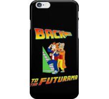 Back to the Futurama! iPhone Case/Skin