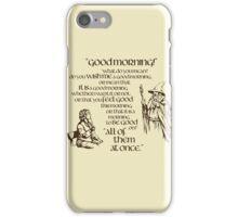 Good Morning Bilbo iPhone Case/Skin