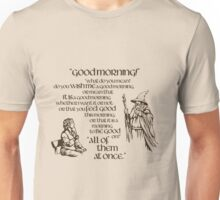 Good Morning Bilbo Unisex T-Shirt