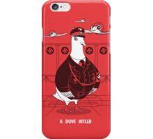 A Dove Hitler iPhone Case/Skin