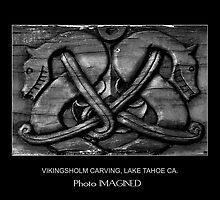VIKINGSHOLM CARVING, LAKE TAHOE CA by PhotoIMAGINED