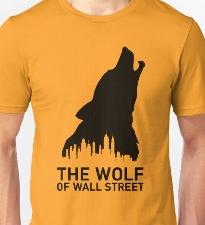 The Wolf of Wall Street Unisex T-Shirt
