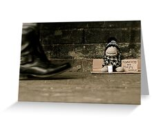 Homeless and Hungry Greeting Card