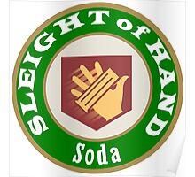 Sleight of Hand Soda Perk Poster