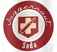 Juggernaut Soda Perk Poster