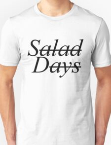 Salad Days T-Shirt