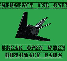Break open when diplomacy fails! by TimConstable