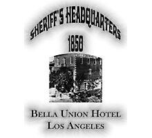 Bella Union Hotel Sheriffs Headquarters Photographic Print
