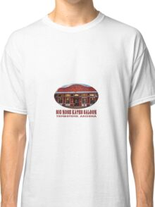 Big Nose Kate's Saloon Classic T-Shirt