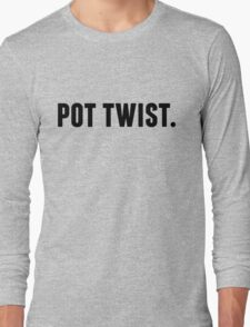 Pot Twist. Long Sleeve T-Shirt