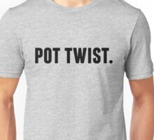 Pot Twist. Unisex T-Shirt