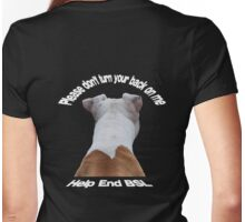 Please Don't Turn Your Back On Me Womens Fitted T-Shirt