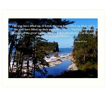 awesome ocean shore with psalm 93:3-4 Art Print