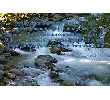 nooksack rapids with john 7:37-38 Photographic Print