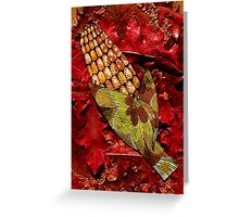 CORN AND THANKSGIVING Greeting Card