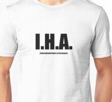 I.H.A. Black Text Unisex T-Shirt