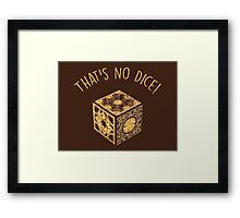 That's No Dice! Framed Print