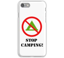 STOP CAMPING! iPhone case (white bg) iPhone Case/Skin