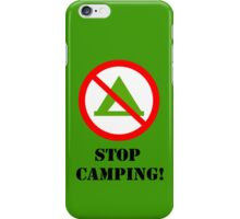 STOP CAMPING! iPhone case (green bg) iPhone Case/Skin
