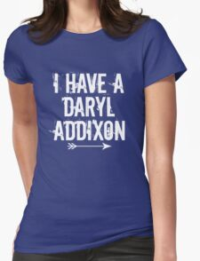I HAVE A DARYL ADDIXON Womens Fitted T-Shirt