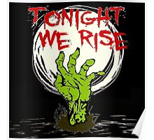Tonight Zombies Rise Poster