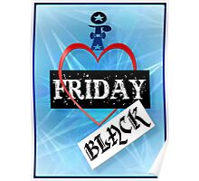 I Love Black Friday Poster