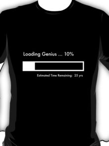 Loading Genius... T-Shirt