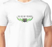 Illidan Stormrage - You Are Not Prepared Unisex T-Shirt