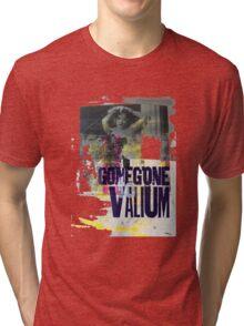 GoneGonetoValium Tri-blend T-Shirt
