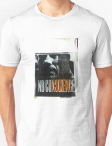 noFuckingConscience T-Shirt