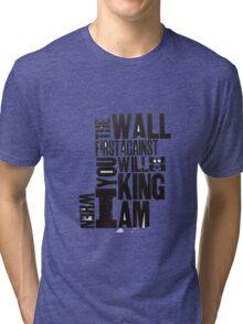 whenIamKing Tri-blend T-Shirt