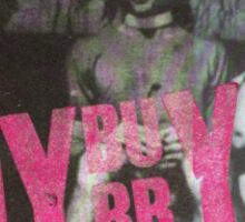BadBoyBubby Sticker