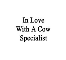 In Love With A Cow Specialist by supernova23