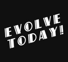 BioShock – Evolve Today! (White) by PonchTheOwl
