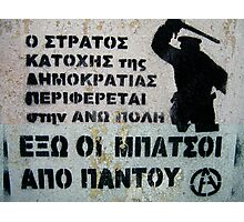 Angry Greek Street Graffiti  Photographic Print