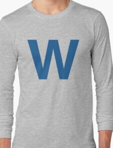 Fly The W - Cubs Playoffs Long Sleeve T-Shirt