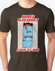 HERE'S MEESEEKS T-Shirt