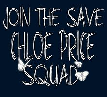 """Join the """"Save Chloe Price Squad"""" by schrebelka"""