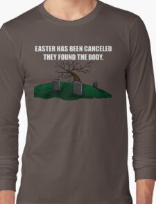 Easter Canceled  Long Sleeve T-Shirt