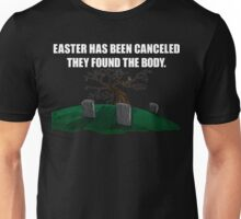 Easter Canceled  Unisex T-Shirt